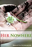 Her Nowhere