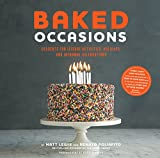 Baked Occasions: Desserts for Leisure Activities, Holidays, and Informal Celebrations