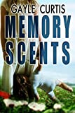 Memory Scents: A dark psycholgical thriller