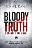 Bloody Truth: The Granger Spy Novel Series