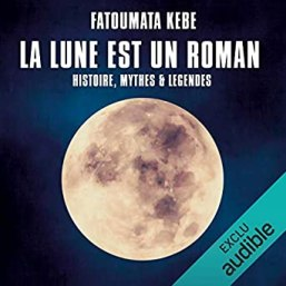 La lune est un roman de  Fatoumata Kébé