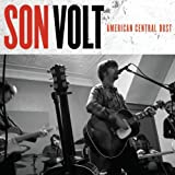 Son Volt - American Dust Central