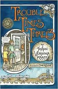 Amazon.com: Trouble Times Three (9780972257640): Krapp, JoAnn Vergona,  Blair, June H.: Books