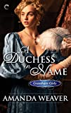 A Duchess in Name (The Grantham Girls Book 1)
