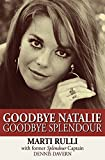 Goodbye Natalie, Goodbye Splendour