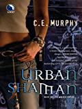 Urban Shaman (The Walker Papers Book 1)