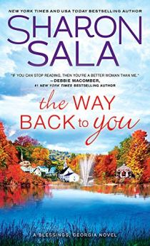 The Way Back to You (Blessings, Georgia Book 9) by [Sala, Sharon]
