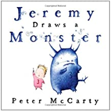 Jeremy Draws a Monster (Jeremy and the Monster) [Hardcover] [BYR] (Author) Peter McCarty
