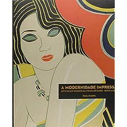 A Modernidade Impressa. Artistas Ilustradores da Livraria do Globo. Porto Alegre