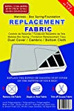 Bed Dust Cover - Cambric - Bottom Cloth / Replacement Fabric for Underside of Mattress Box Spring or Foundation (T, TXL, F, Q, K, CK)