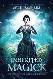 Inherited Magick (The Children of Dark Root)