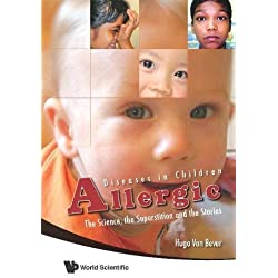 Allergic Diseases in Children: The Sciences, the Superstition and the Stories