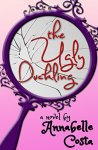 The Ugly Duckling: A Romantic Comedy by [Costa, Annabelle]