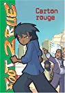 Tome 10 - Carton rouge