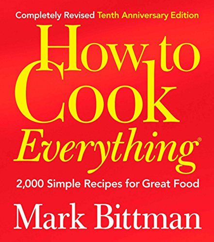 How to Cook Everything (Completely Revised...
