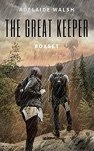 The Great Keeper boxset: Science Fantasy by [Walsh, Adelaide]