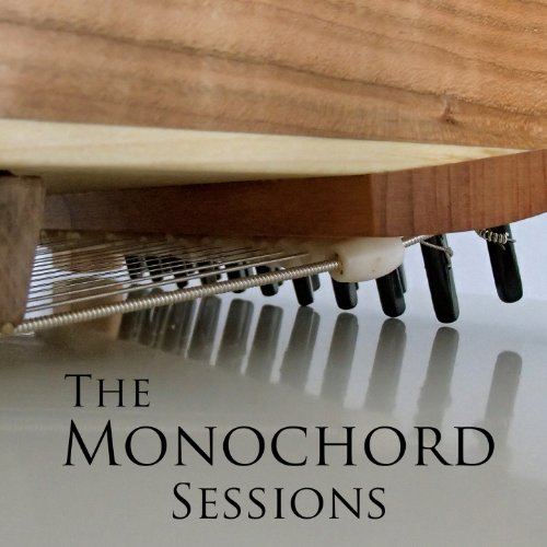 The Monochord Session Audio