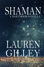 Shaman by Lauren Gilley