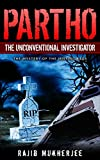 Partho, the Unconventional Investigator: The Mystery Of The Missing Bags