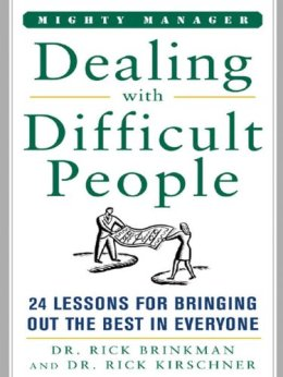 Dealing With Difficult People by [Brinkman, Dr. Rick, Richard Kirschner]