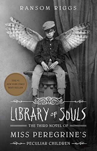 Library of Souls: The Third Novel of Miss...