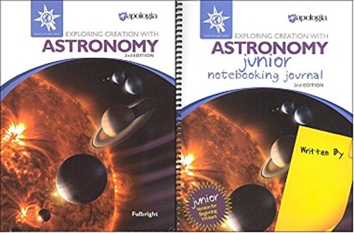 Apologia Astronomy SET with Text and Jr. Notebooking Journal (Young Explorers Series)