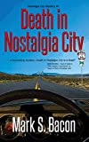 Death in Nostalgia City (Nostalgia City Mysteries Book 1)