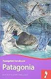Patagonia Footprint Handbook (Footprint Handbooks)