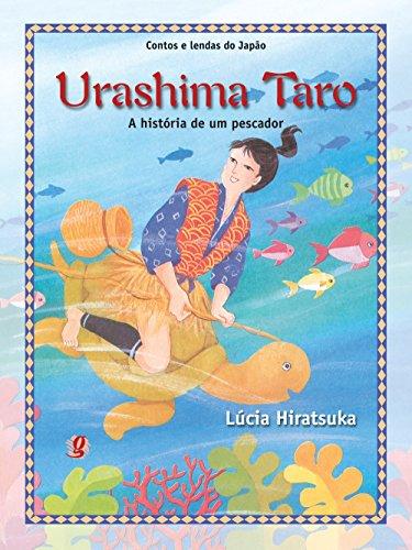 Urashima Taro. A História de Um Pescador