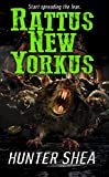 Rattus New Yorkus (Hunter Shea's One SIze Eats All Book 2)