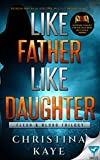 Like Father Like Daughter (Flesh & Blood Trilogy Book 1)