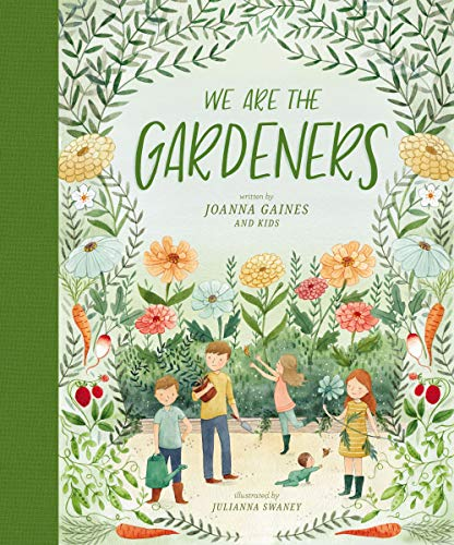 We Are the Gardeners by [Gaines, Joanna]