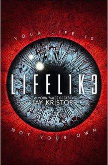 LIFEL1K3 (Lifelike) [Paperback] Jay Kristoff: Jay Kristoff: 9780008301361:  Amazon.com: Books