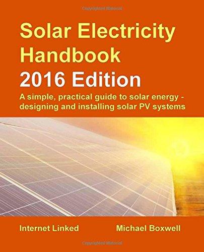 Solar Electricity Handbook: 2016 Edition