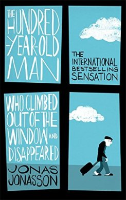 Buy The Hundred-Year-Old Man Who Climbed Out of the Window and Disappeared  Book Online at Low Prices in India | The Hundred-Year-Old Man Who Climbed  Out of the Window and Disappeared Reviews