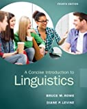 A Concise Introduction to Linguistics (4th Edition)