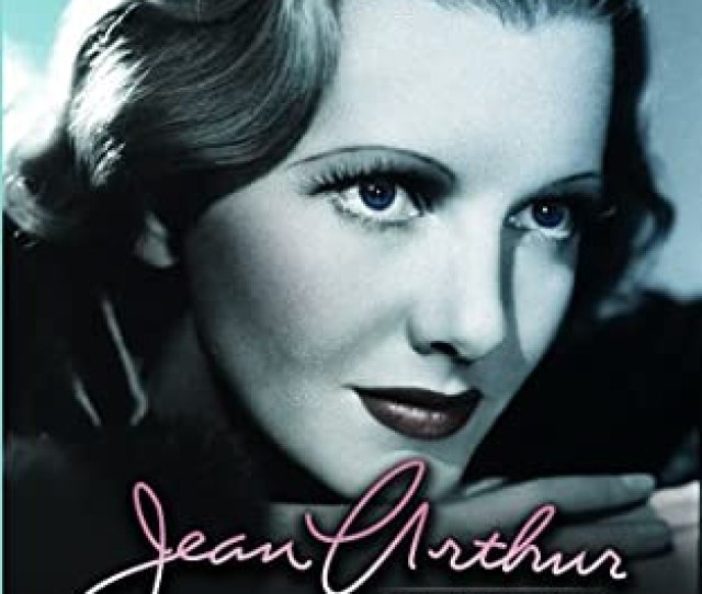 Jean Arthur Drama Collection Whirlpool The Most Precious Thing In Life The Defense