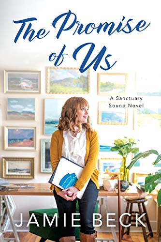 The Promise of Us (Sanctuary Sound Book 2) by [Beck, Jamie]