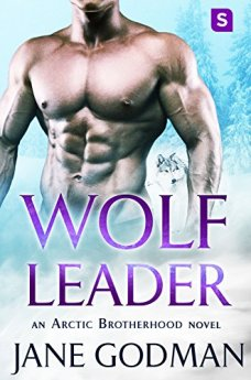 Wolf Leader: A Shifter Romance (Arctic Brotherhood, Book 6) by [Godman, Jane]