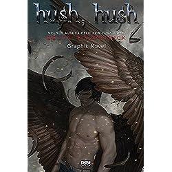 Hush, Hush - Volume 1