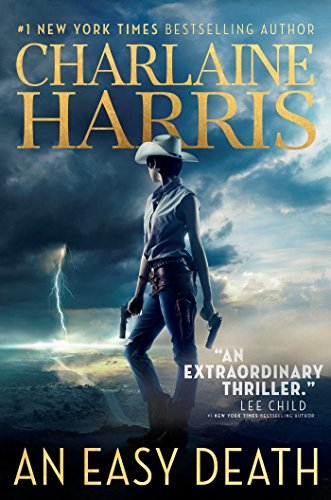 An Easy Death (Gunnie Rose Book 1) by [Harris, Charlaine]
