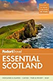 Fodor's Essential Scotland (Travel Guide)