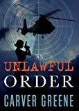 An Unlawful Order (The Chase Anderson Series Book 1)