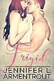 Frigid (Frigid Series Book 1)