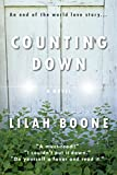 Counting Down: An End of the World Love Story (The Eternal World Series Book 1)