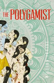 The Polygamist by [Irvine, William]