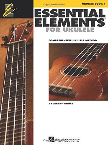 Essential Elements for Ukulele - Method Book 1: Comprehensive Ukulele Method