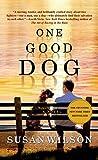 One Good Dog: A Novel