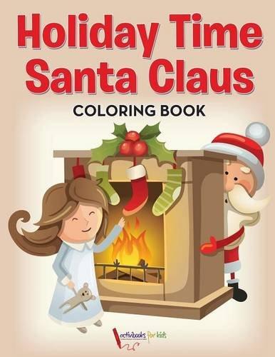 Holiday Time Santa Claus Coloring Book