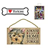 Yorkie (Yorkshire Terrier) Dog Lover Gift Bundle - Decorative Wall Sign A House is Not a Home Without a Yorkie, Car Magnet I Love Yorkies, and Refrigerator Magnet All You Need is Love and a Dog